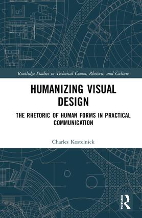 Humanizing Visual Design: The Rhetoric of Human Forms in Practical Communication book cover