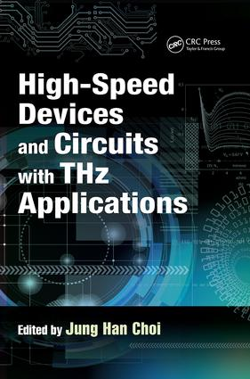 High-Speed Devices and Circuits with THz Applications book cover