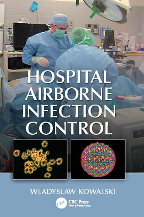 Hospital Airborne Infection Control: 1st Edition (Paperback) book cover