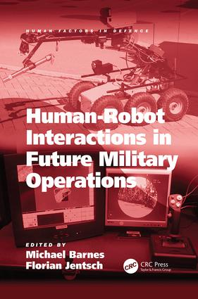 Human-Robot Interactions in Future Military Operations: 1st Edition (Paperback) book cover