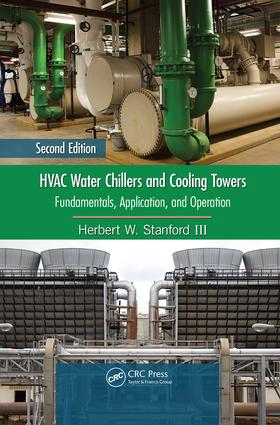 HVAC Water Chillers and Cooling Towers: Fundamentals, Application, and Operation, Second Edition, 2nd Edition (Paperback) book cover