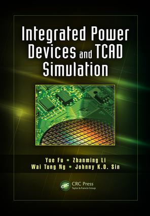 Integrated Power Devices and TCAD Simulation book cover
