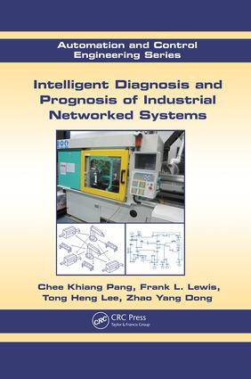 Intelligent Diagnosis and Prognosis of Industrial Networked Systems: 1st Edition (Paperback) book cover
