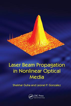 Laser Beam Propagation in Nonlinear Optical Media: 1st Edition (Paperback) book cover