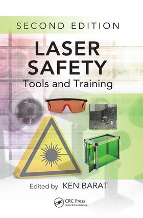 Laser Safety: Tools and Training, Second Edition, 2nd Edition (Paperback) book cover