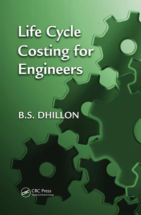 Life Cycle Costing for Engineers: 1st Edition (Paperback) book cover