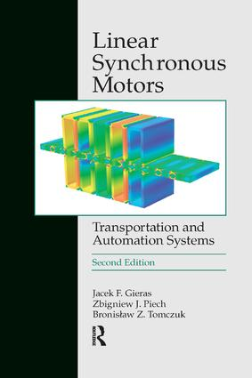 Linear Synchronous Motors: Transportation and Automation Systems, Second Edition, 2nd Edition (Paperback) book cover