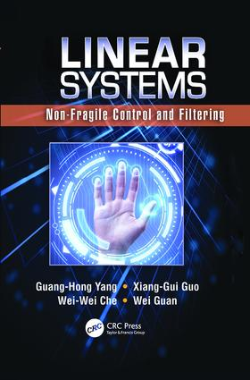 Linear Systems: Non-Fragile Control and Filtering, 1st Edition (Paperback) book cover
