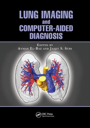 Lung Imaging and Computer Aided Diagnosis: 1st Edition (Paperback) book cover