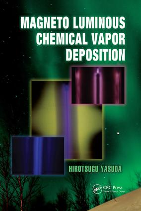 Magneto Luminous Chemical Vapor Deposition book cover