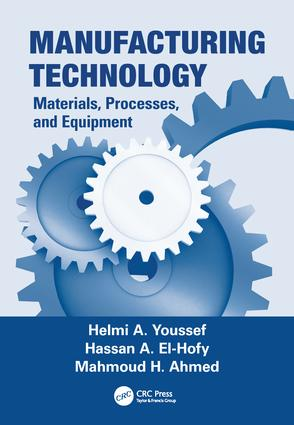 Manufacturing Technology: Materials, Processes, and Equipment, 1st Edition (Paperback) book cover
