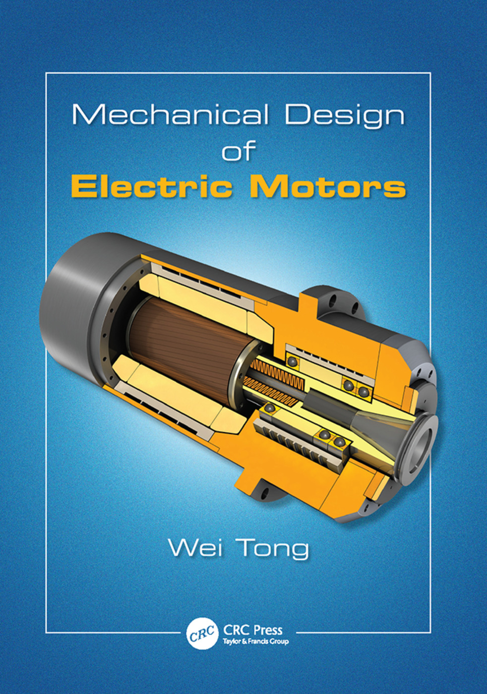 Mechanical Design of Electric Motors: 1st Edition (Paperback) book cover