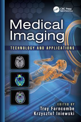Medical Imaging: Technology and Applications, 1st Edition (Paperback) book cover