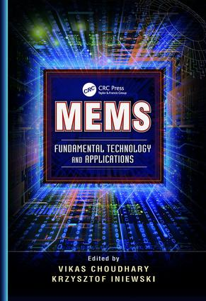 MEMS: Fundamental Technology and Applications, 1st Edition (Paperback) book cover