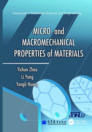 Micro- and Macromechanical Properties of Materials book cover