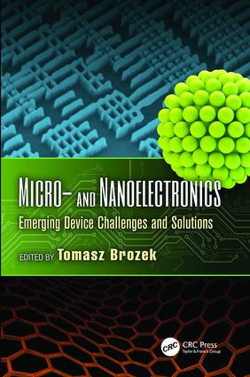 Micro- and Nanoelectronics: Emerging Device Challenges and Solutions, 1st Edition (Paperback) book cover