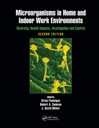 Microorganisms in Home and Indoor Work Environments