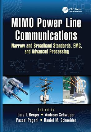MIMO Power Line Communications: Narrow and Broadband Standards, EMC, and Advanced Processing, 1st Edition (Paperback) book cover
