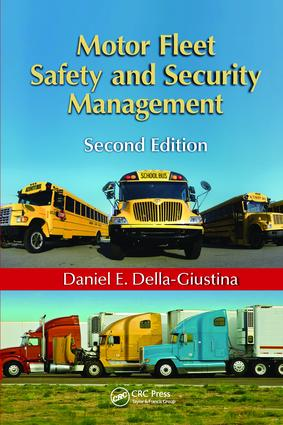 Motor Fleet Safety and Security Management: 2nd Edition (Paperback) book cover