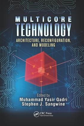 Multicore Technology: Architecture, Reconfiguration, and Modeling book cover