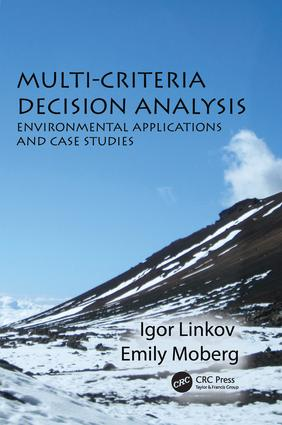 Multi-Criteria Decision Analysis: Environmental Applications and Case Studies book cover