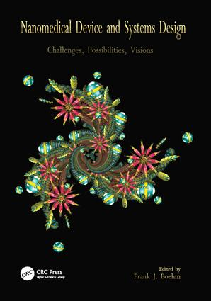 Nanomedical Device and Systems Design: Challenges, Possibilities, Visions, 1st Edition (Paperback) book cover