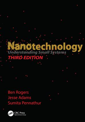 Nanotechnology: Understanding Small Systems, Third Edition, 3rd Edition (Paperback) book cover