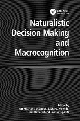 Naturalistic Decision Making and Macrocognition: 1st Edition (Paperback) book cover