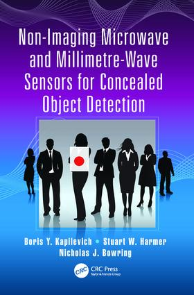 Non-Imaging Microwave and Millimetre-Wave Sensors for Concealed Object Detection: 1st Edition (Paperback) book cover