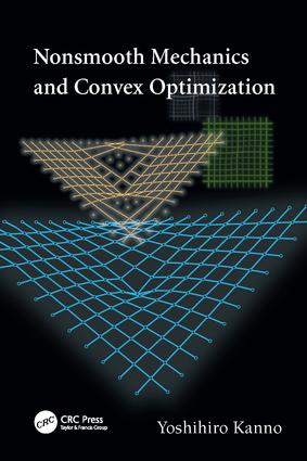 Nonsmooth Mechanics and Convex Optimization: 1st Edition (Paperback) book cover