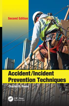 Accident/Incident Prevention Techniques: 2nd Edition (Paperback) book cover