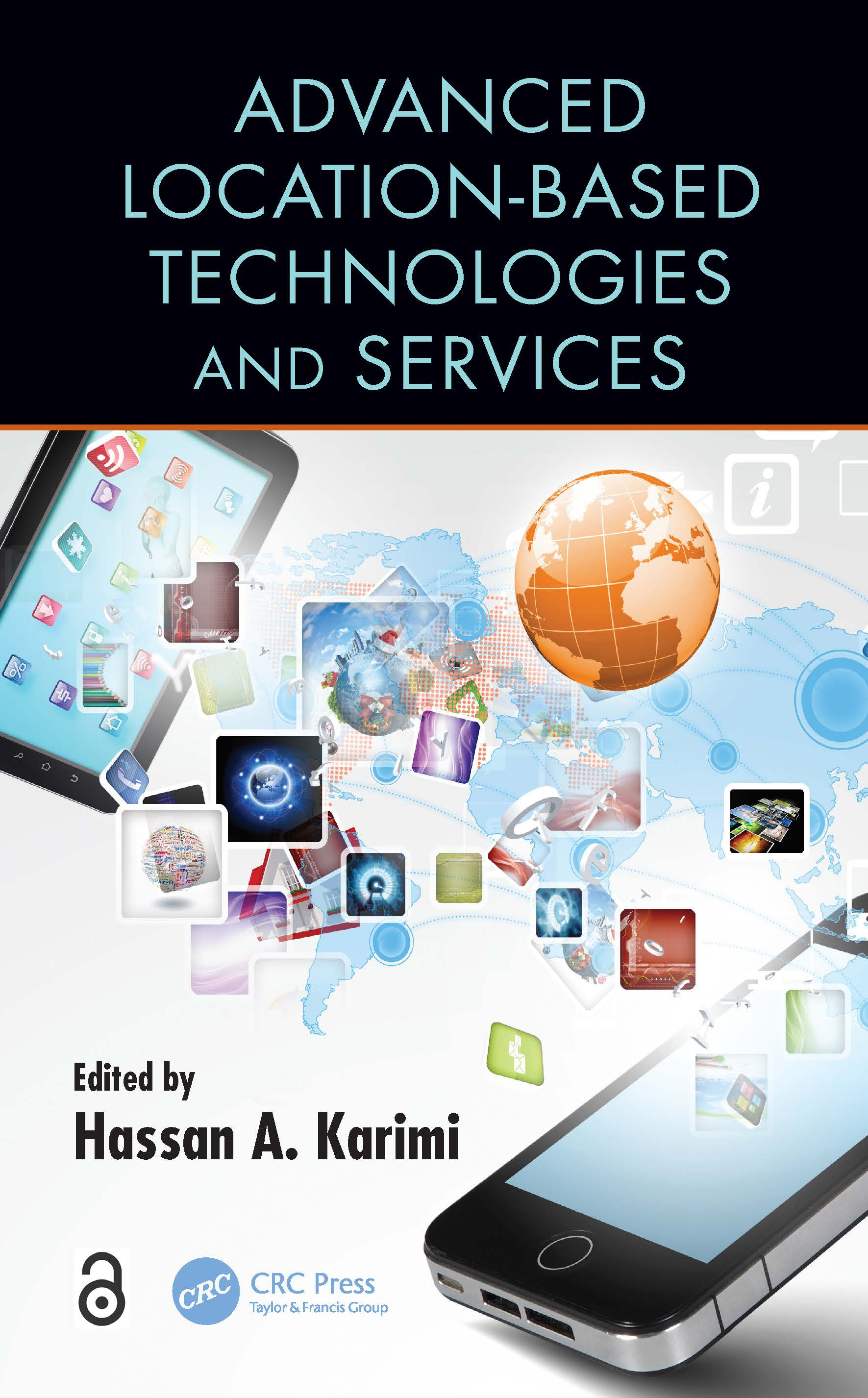 Advanced Location-Based Technologies and Services: 1st Edition (Paperback) book cover