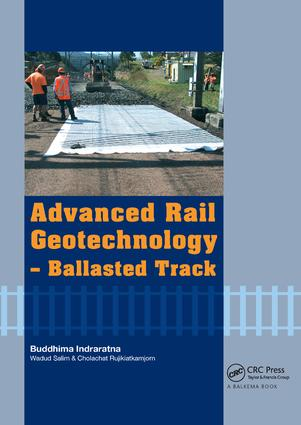 Advanced Rail Geotechnology - Ballasted Track: 1st Edition (Paperback) book cover