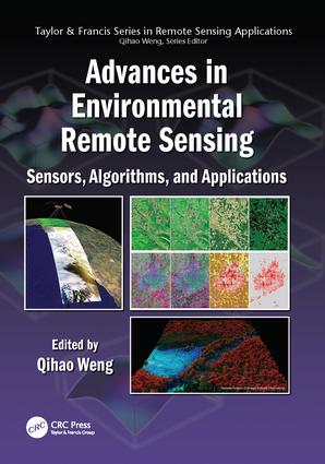 Advances in Environmental Remote Sensing: Sensors, Algorithms, and Applications, 1st Edition (Paperback) book cover