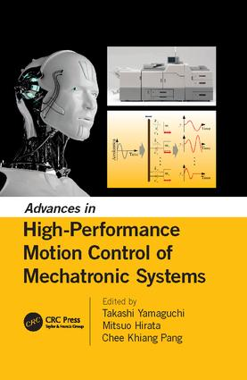Advances in High-Performance Motion Control of Mechatronic Systems: 1st Edition (Paperback) book cover