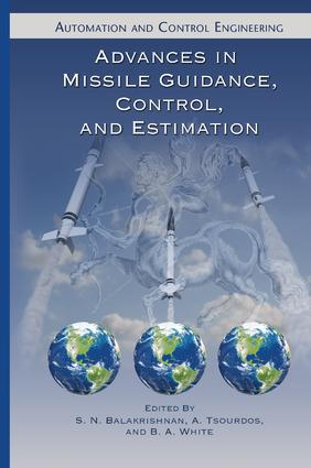 Advances in Missile Guidance, Control, and Estimation: 1st Edition (Paperback) book cover