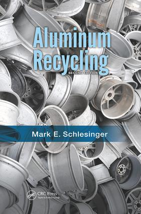Aluminum Recycling: 2nd Edition (Paperback) book cover