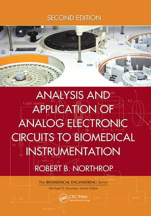 Analysis and Application of Analog Electronic Circuits to Biomedical Instrumentation: 2nd Edition (Paperback) book cover