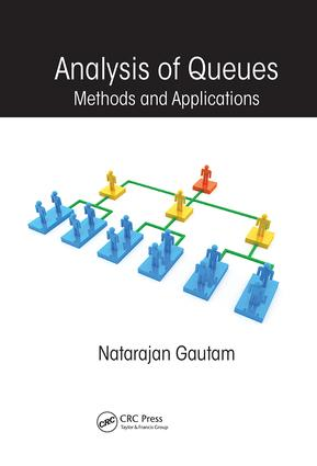 Analysis of Queues: Methods and Applications book cover