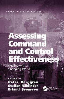 Assessing Command and Control Effectiveness: Dealing with a Changing World, 1st Edition (Paperback) book cover