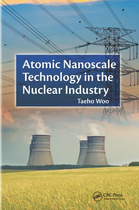 Atomic Nanoscale Technology in the Nuclear Industry book cover