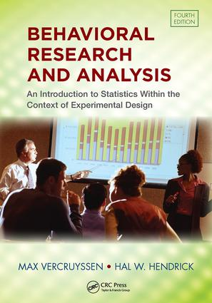 Behavioral Research and Analysis: An Introduction to Statistics within the Context of Experimental Design, Fourth Edition, 4th Edition (Paperback) book cover