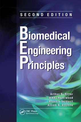 Biomedical Engineering Principles: 2nd Edition (Paperback) book cover