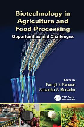 Biotechnology in Agriculture and Food Processing: Opportunities and Challenges, 1st Edition (Paperback) book cover