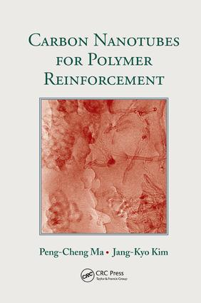 Carbon Nanotubes for Polymer Reinforcement: 1st Edition (Paperback) book cover
