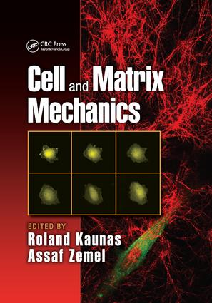 Cell and Matrix Mechanics: 1st Edition (Paperback) book cover