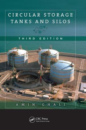 Circular Storage Tanks and Silos: 3rd Edition (Paperback) book cover