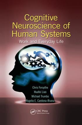 Cognitive Neuroscience of Human Systems: Work and Everyday Life book cover