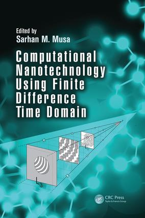 Computational Nanotechnology Using Finite Difference Time Domain: 1st Edition (Paperback) book cover