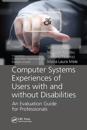 Computer Systems Experiences of Users with and Without Disabilities: An Evaluation Guide for Professionals book cover